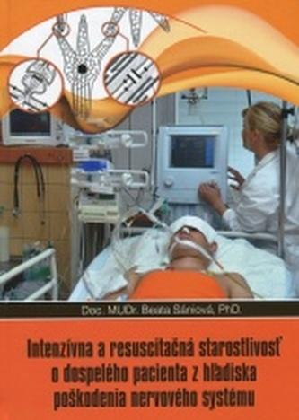 Intenzívna a resuscitačná starostlivosť o dospelého pacienta z hľadisla poškodenia nervového systému