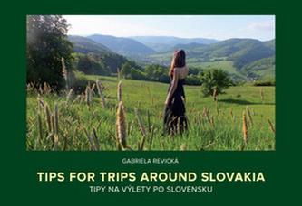 Tips for trips around Slovakia Tipy na výlety po Slovensku