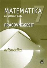 Matematika 7 pro základní školy Aritmetika Pracovní sešit