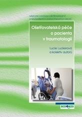 Ošetřovatelská péče o pacienta v traumatologii