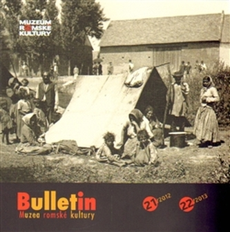 Bulletin Muzea romské kultury 21-22/2012-2013