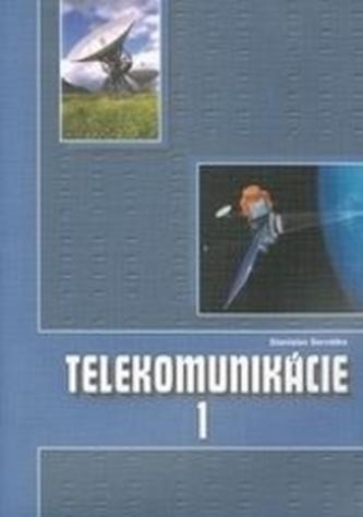 Telekomunikácie 1 pre 3.roč. ŠO elektrotechnika 2.upravené vydanie