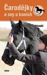 Čarodejky a sny o koních - Holky v sedlech 4