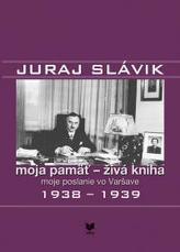 JURAJ SLÁVIK moja pamäť - živá kniha II.