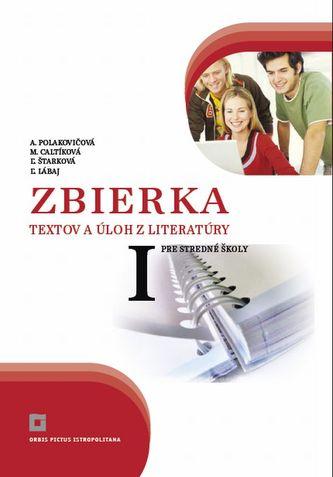 Zbierka textov a úloh z literatúry pre stredné školy I