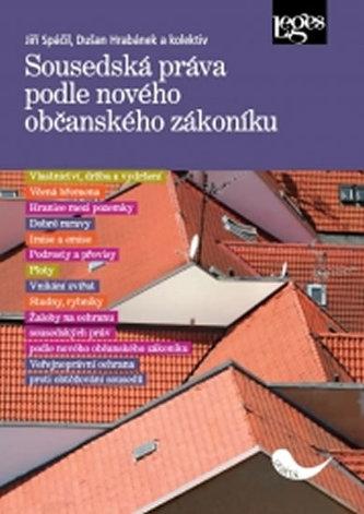 Sousedská práva podle nového občanského zákoníku