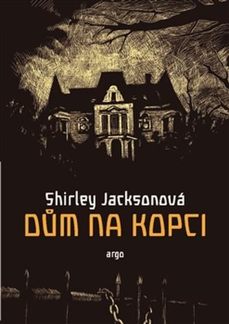Dům na kopci - Shirley Jackson