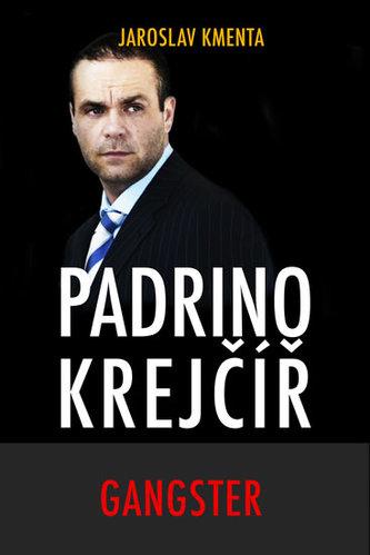 Padrino Krejčíř - Gangster - Jaroslav Kmenta