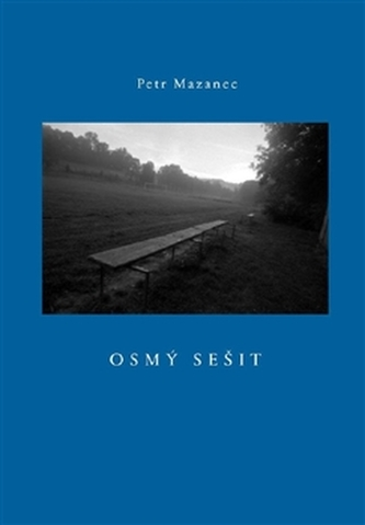 Osmý sešit - Petr Mazanec