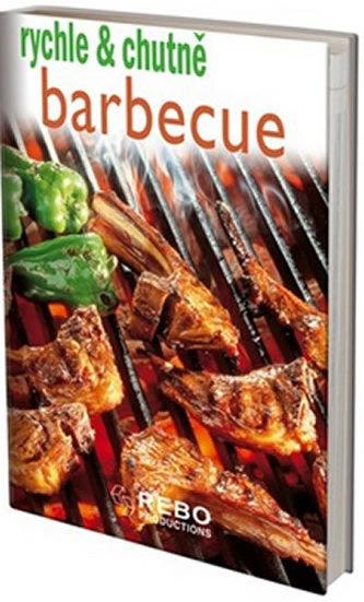 Barbecue - rychle a chutně