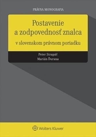 Postavenie a zodpovednosť znalca v slovenskom právnom poriadku