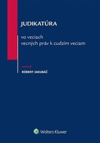 Judikatúra vo veciach vecných práv k cudzím veciam