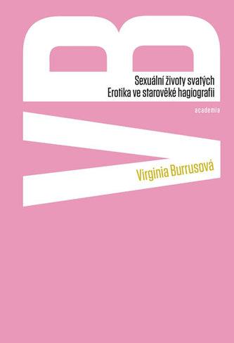 Sexuální životy svatých - Erotika ve středověké hagiografii