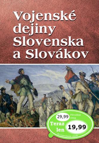 Vojenské dejiny Slovenska a Slovákov