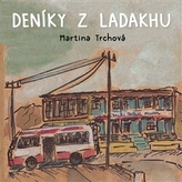 Deníky z Ladakhu