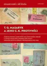 T. G. Masaryk a jeho c.k. protivníci