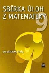 Sbírka úloh z matematiky 9 pro základní školy
