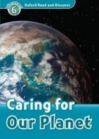 Oxford Read and Discover Caring for Our Planet + Audio CD Pack