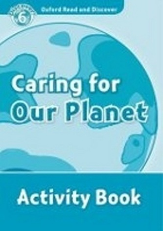 Oxford Read and Discover Caring for Our Planet Activity Book