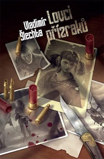 Lovci přízraků - Vladimír Šlechta