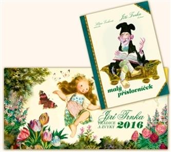 Kalendář 2016 - Trnkův stolní Tradice a zvyky + Malý příslovníček - Trnka Jiří, Trnková Klára