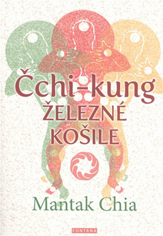 Čchi-kung - Železné košile