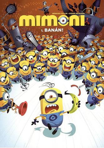Mimoni První várka banánů