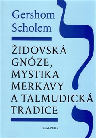Židovská gnóze, mystika merkavy a talmudická tradice