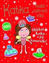 Katka, malá cukrová víla - Oblékni Katku a její kamarádky