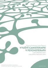 Využití canisterapie v psychoterapii u dětí předškolního a mladšího školního věku (+ CD)
