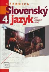 Slovenský jazyk 4 pre stredné školy