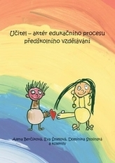 Učitel - aktér edukačního procesu předškolního vzdělávání