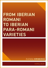 From Iberian Romani to Iberian Para-Romani Varieties
