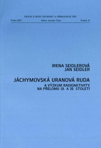 Jáchymovská uranová ruda a výzkum radioaktivity na přelomu 19. a 20. století