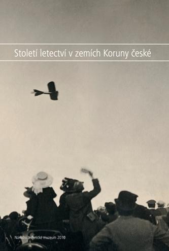 Století letectví v zemích Koruny české