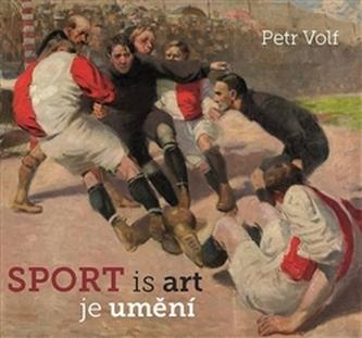 Sport je umění - Petr Volf