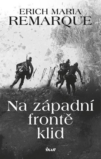 Na západní frontě klid - 2.vydání - Erich Maria Remarque