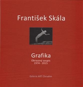 František Skála - Grafika