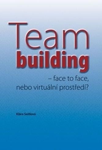 Teambuilding – face to face, nebo virtuální prostředí?