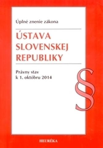 Ústava SR. ÚZZ, právny stav k 1. októbru 2014