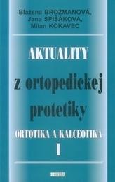 Aktuality z ortopedickej protetiky I