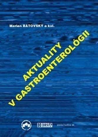 Aktuality v gastroenterológii 2013