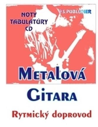 Metalová Gitara -1: Rytmický doprovod + CD 2.vydanie