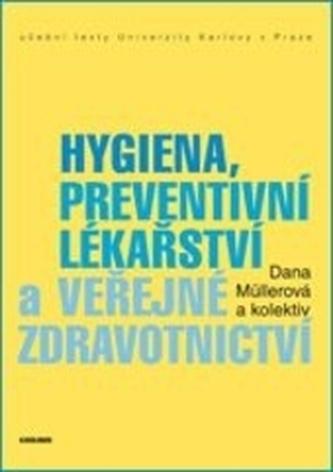 Hygiena, preventivní lékařství a veřejné zdravotnictví