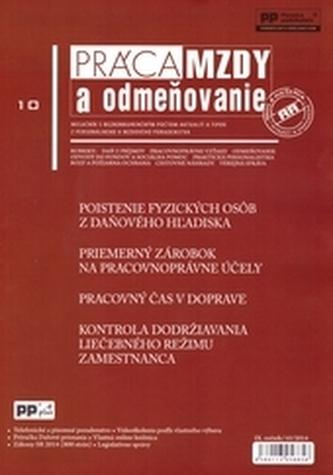 Práca, mzdy a odmeňovanie 10/2014