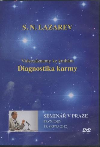 Diagnostika karmy - Seminář v Praze - První den - 18. Srpna 2012