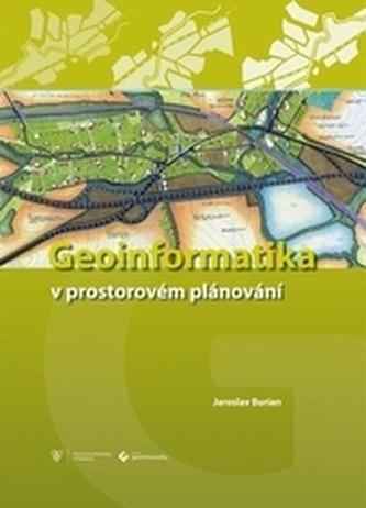 Geoinformatika v prostorovém plánování 2.vydání