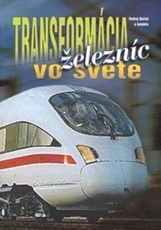 Transformácia železníc vo svete