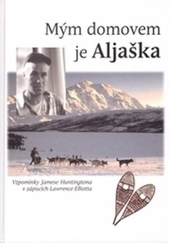 Mým domovem je Aljaška