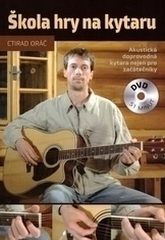 Škola hry na kytaru + DVD - Orač, Ctidar
